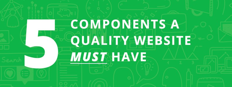 5 Must-Haves With Your Website